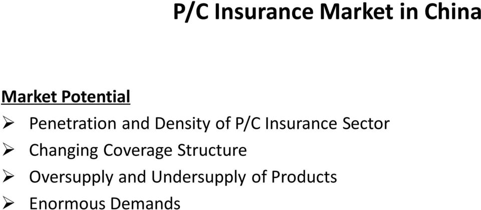 Insurance Sector Changing Coverage Structure