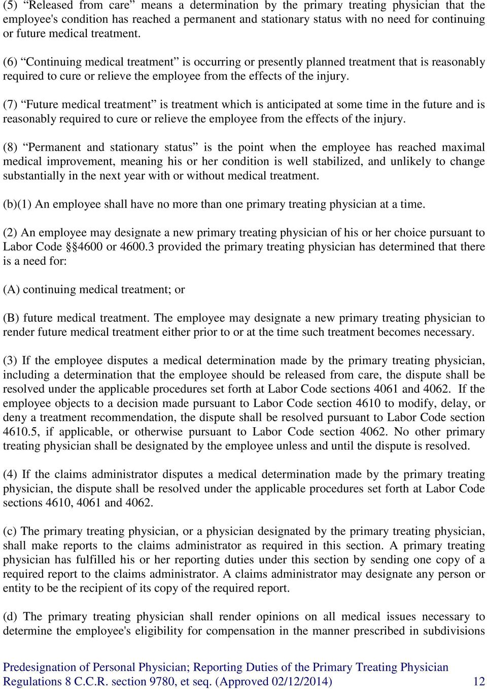 PREDESIGNATION OF PERSONAL PHYSICIANS AND REPORTING DUTIES OF THE