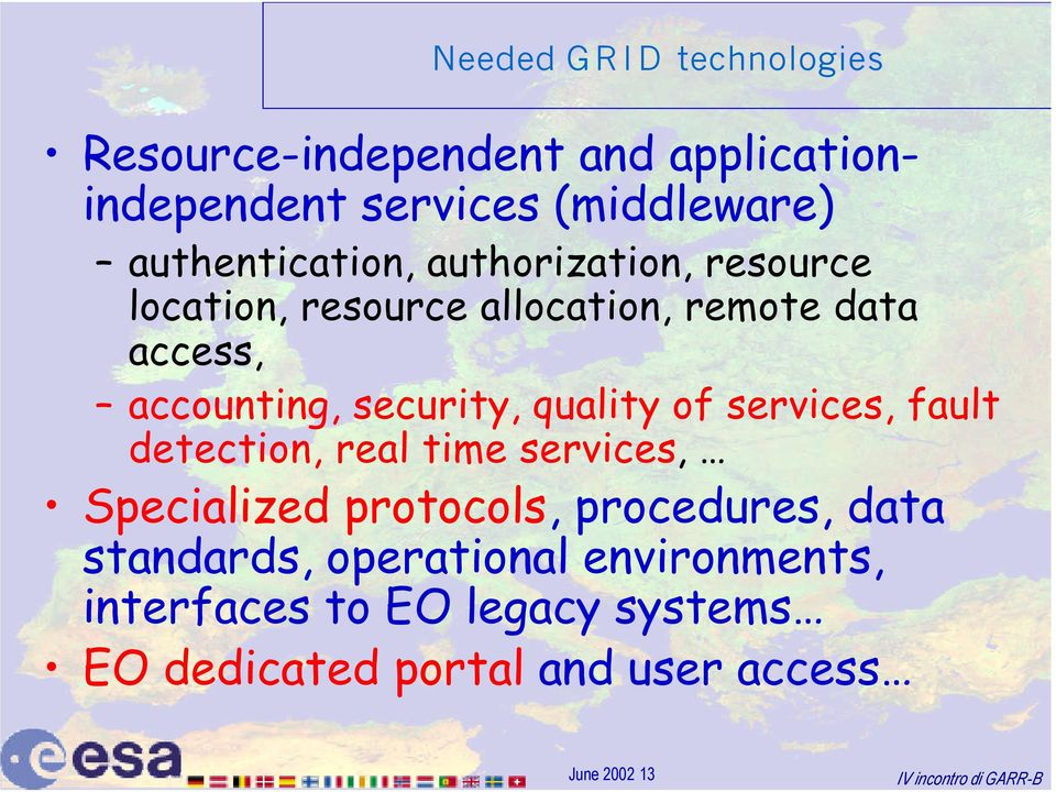 security, quality of services, fault detection, real time services, Specialized protocols, procedures,