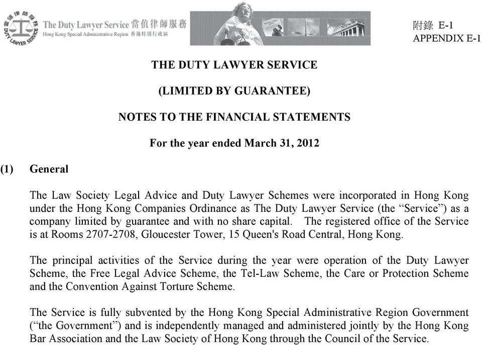 The registered office of the Service is at Rooms 2707-2708, Gloucester Tower, 15 Queen's Road Central, Hong Kong.