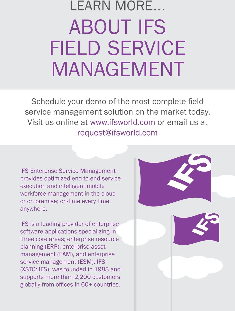 com IFS Enterprise Service Management provides optimized end-to-end service execution and intelligent mobile workforce management in the cloud or on premise; on-time every time,