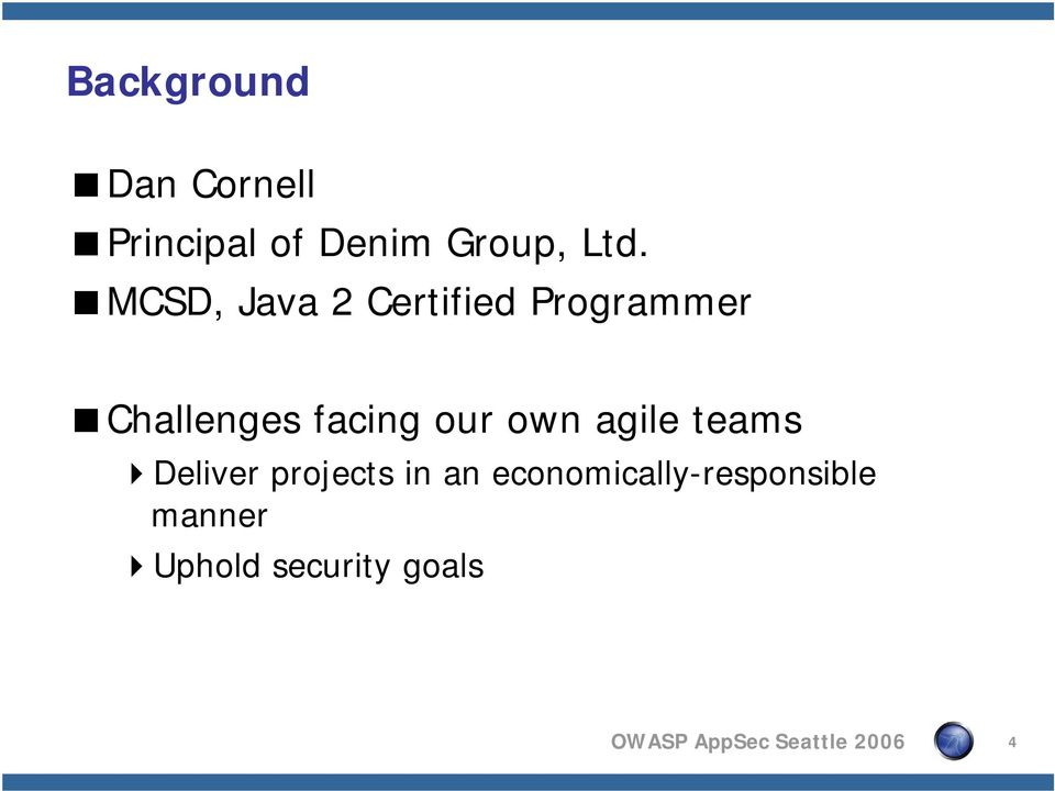 agile teams Deliver projects in an economically-responsible
