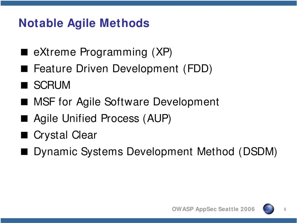 Development Agile Unified Process (AUP) Crystal Clear