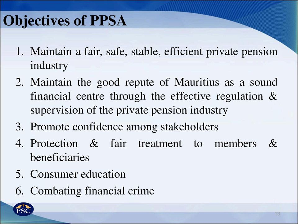 regulation & supervision of the private pension industry 3.