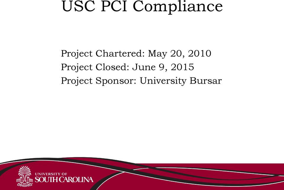 Project Closed: June 9, 2015