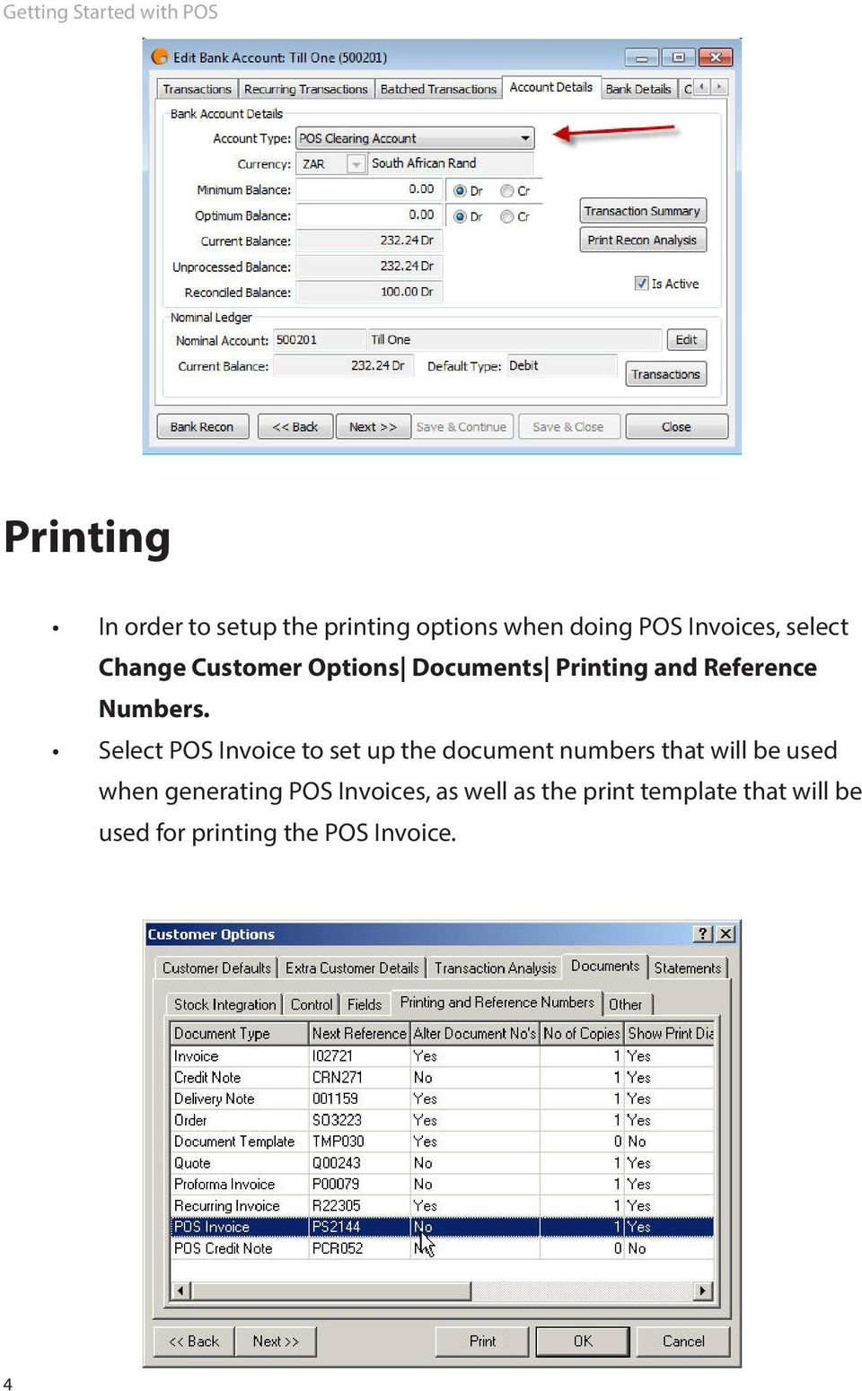 Select POS Invoice to set up the document numbers that will be used when