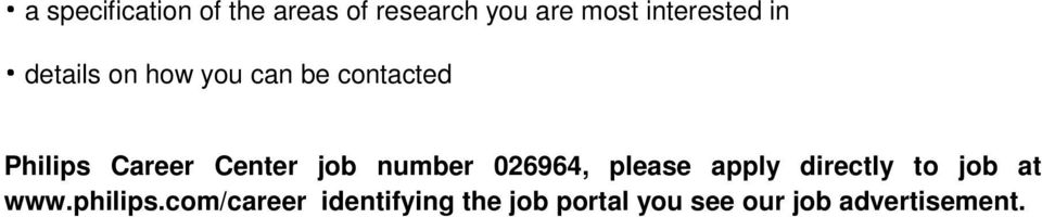 number 026964, please apply directly to job at www.philips.