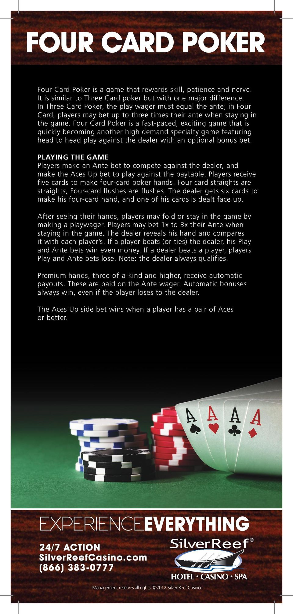 How much should i bet on the aces up in four card poker extrahepatic spread definition betting