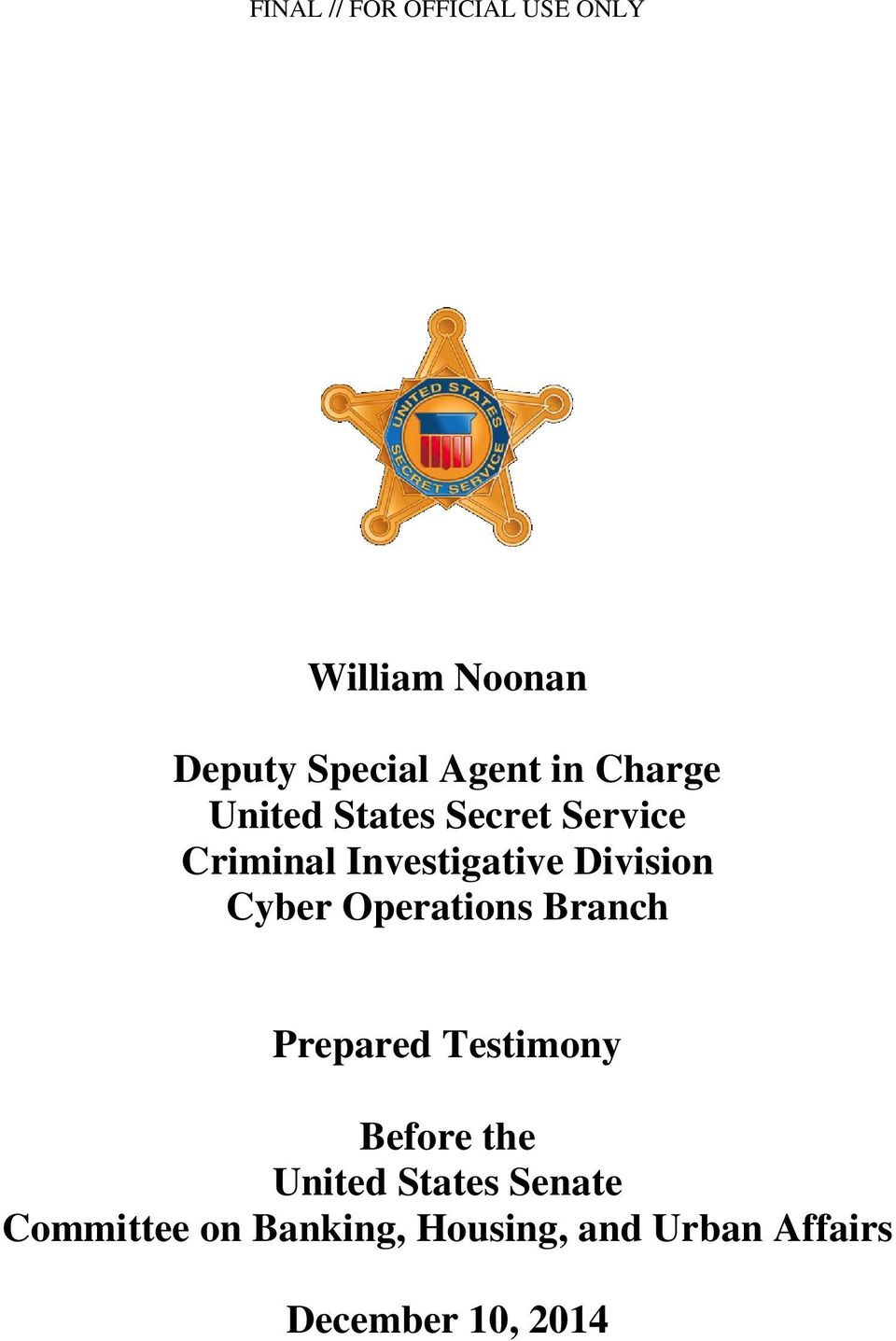 Cyber Operations Branch Prepared Testimony Before the United States