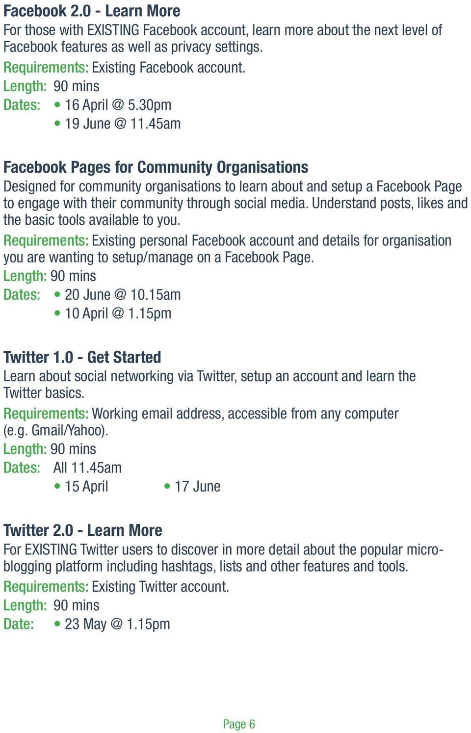 45am Facebook Pages for Community Organisations Designed for community organisations to learn about and setup a Facebook Page to engage with their community through social media.