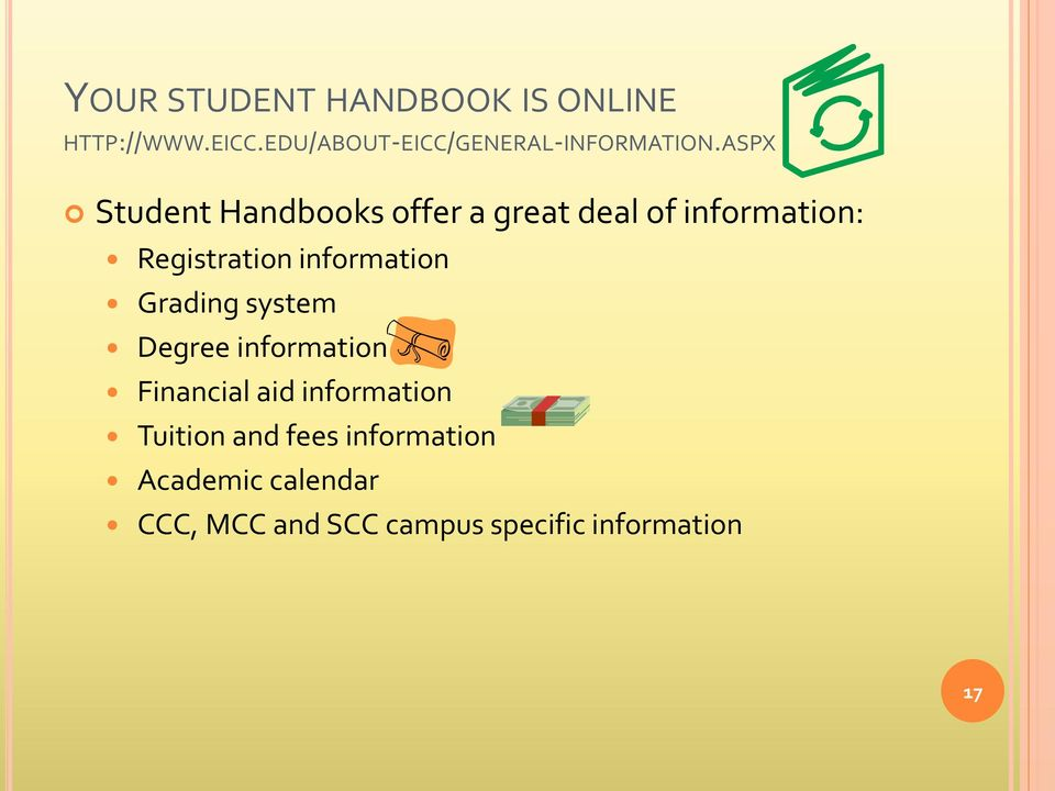 ASPX Student Handbooks offer a great deal of information: Registration