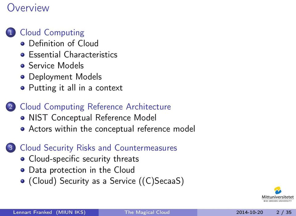 conceptual reference model 3 Cloud Security Risks and Countermeasures Cloud-specific security threats Data