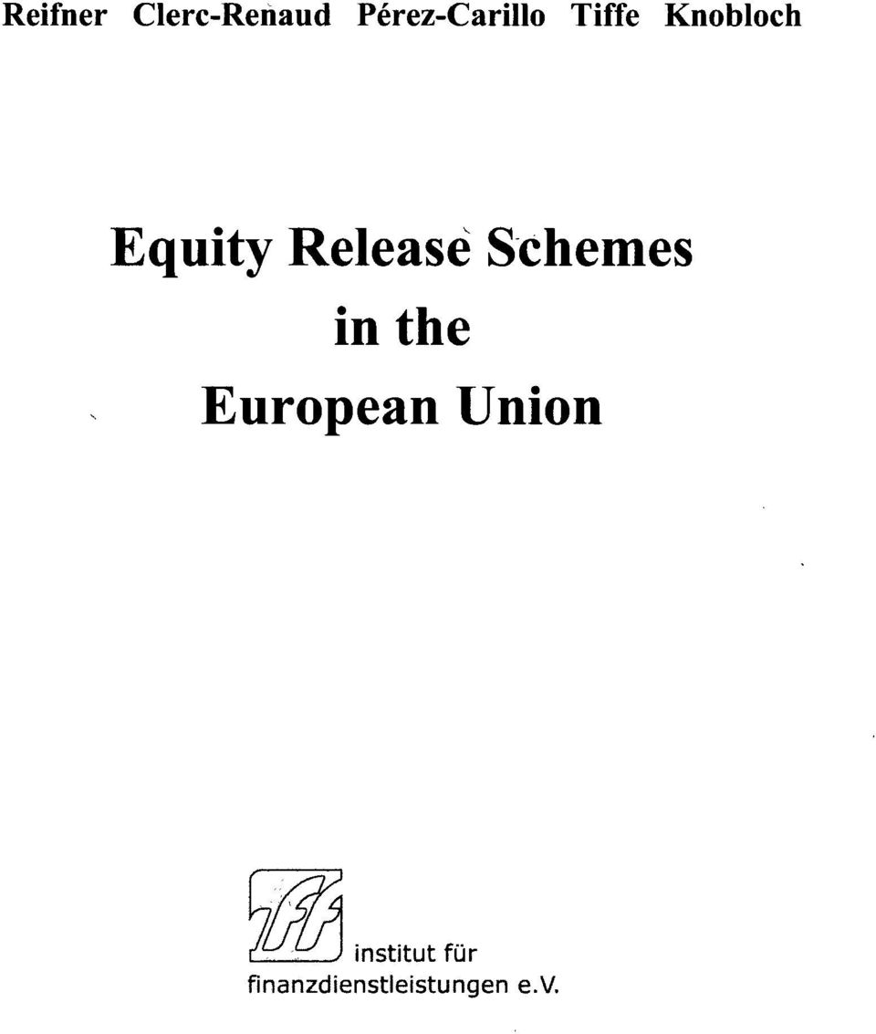 Equity Release Schemes in the