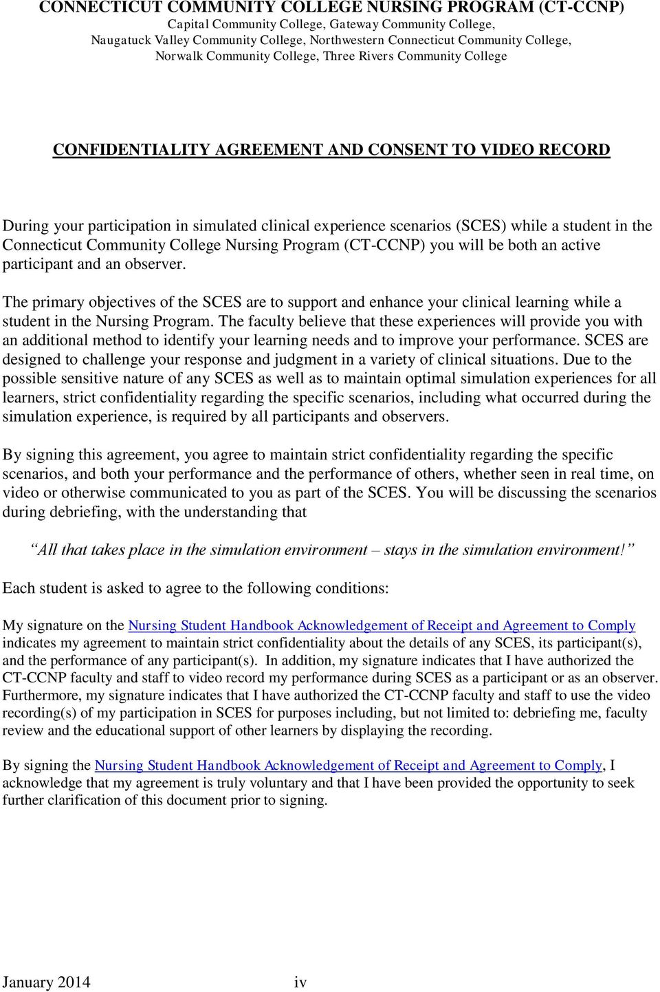 the Connecticut Community College Nursing Program (CT-CCNP) you will be both an active participant and an observer.