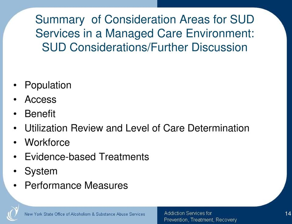 Population Access Benefit Utilization Review and Level of Care