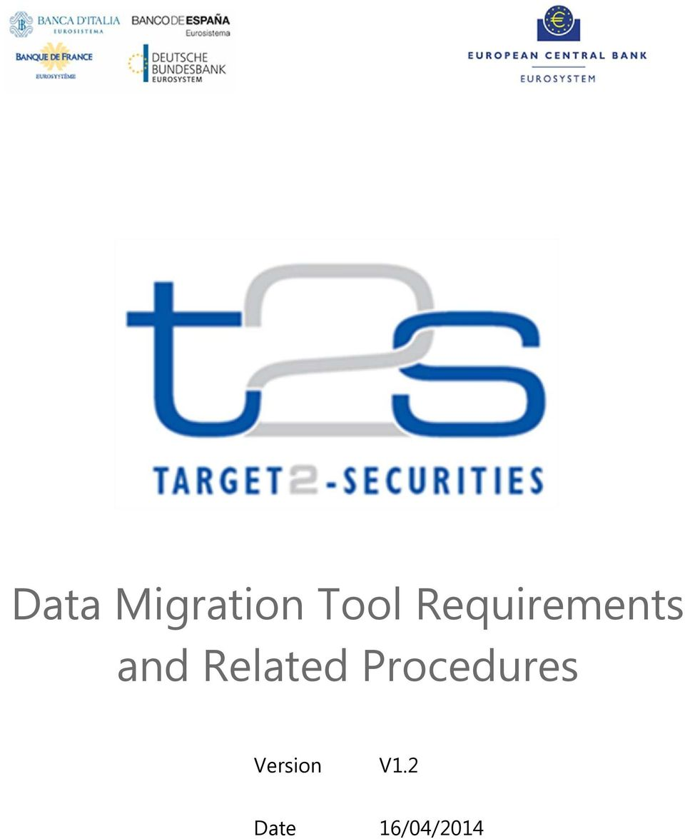 Data Migration Tool Requirements and Related Procedures - PDF