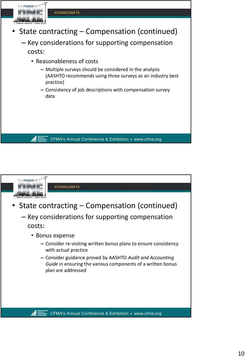 contracting Compensation (continued) Key considerations for supporting compensation costs: Bonus expense Consider re visiting written bonus plans to ensure