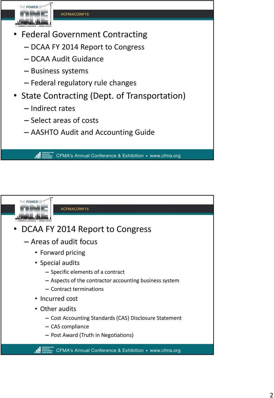 of Transportation) Indirect rates Select areas of costs AASHTO Audit and Accounting Guide DCAA FY 2014 Report to Congress Areas of audit focus