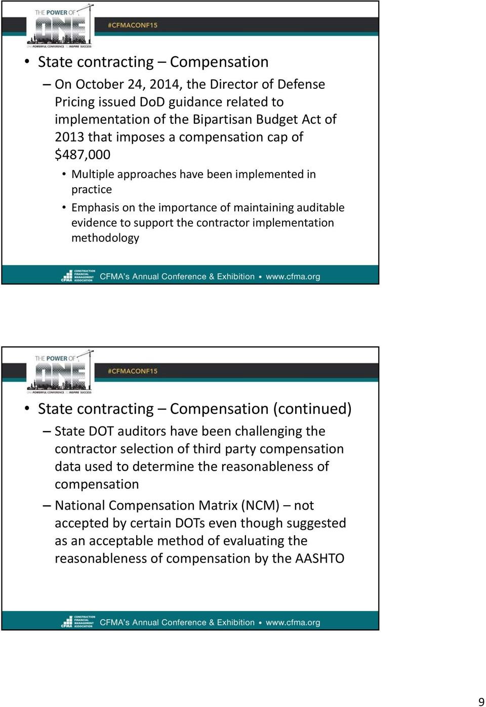 methodology State contracting Compensation (continued) State DOT auditors have been challenging the contractor selection of third party compensation data used to determine the