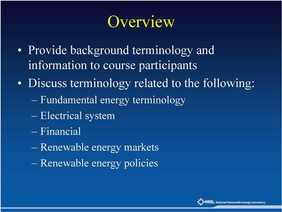 following: Fundamental energy terminology Electrical
