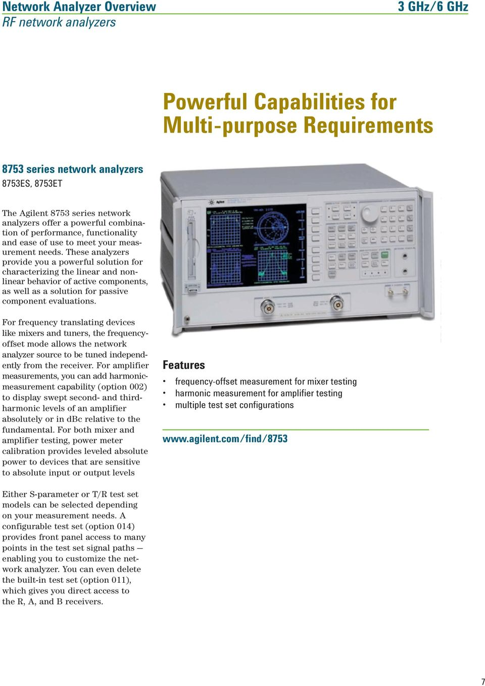 Agilent Network Analyzer Selection Guide Pdf Rf Multi Measurement Signal These Analyzers Provide You A Powerful Solution For Characterizing The Linear And Nonlinear Behavior Of Active