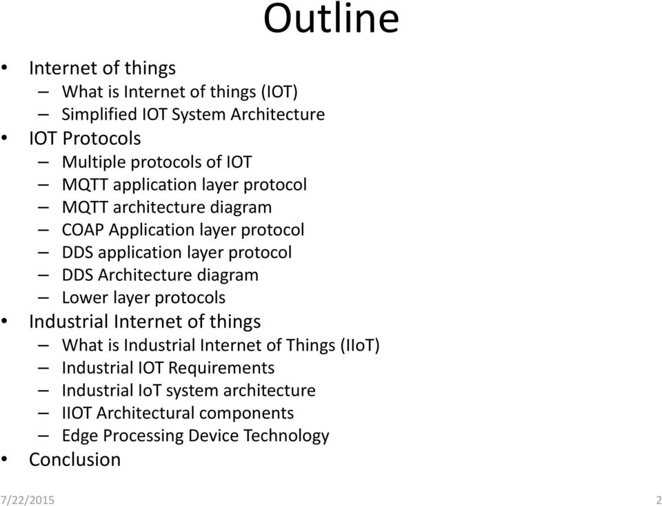 Internet of things (IOT) applications covering industrial domain