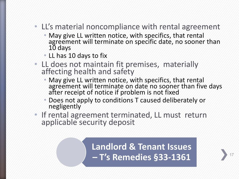 specifics, that rental agreement will terminate on date no sooner than five days after receipt of notice if problem is not fixed Does not apply to