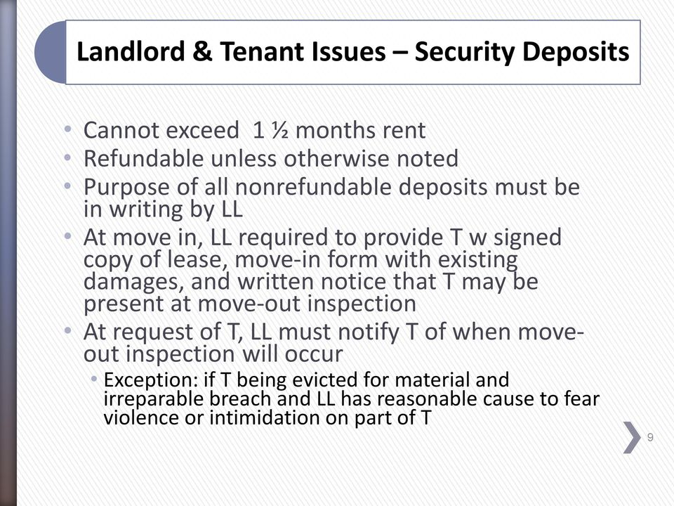 written notice that T may be present at move-out inspection At request of T, LL must notify T of when moveout inspection will occur