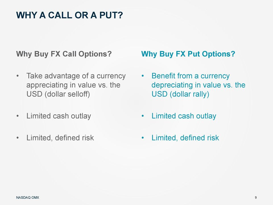 the USD (dollar selloff) Benefit from a currency depreciating in value vs.