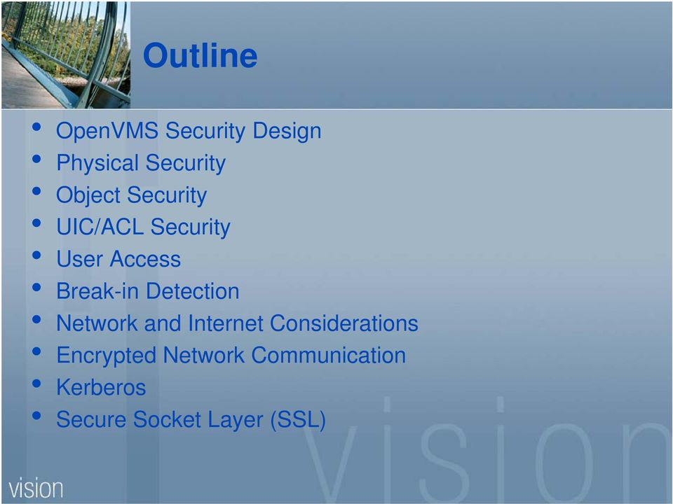 OpenVMS Security  Paul Williams  Presented by  PARSEC Group