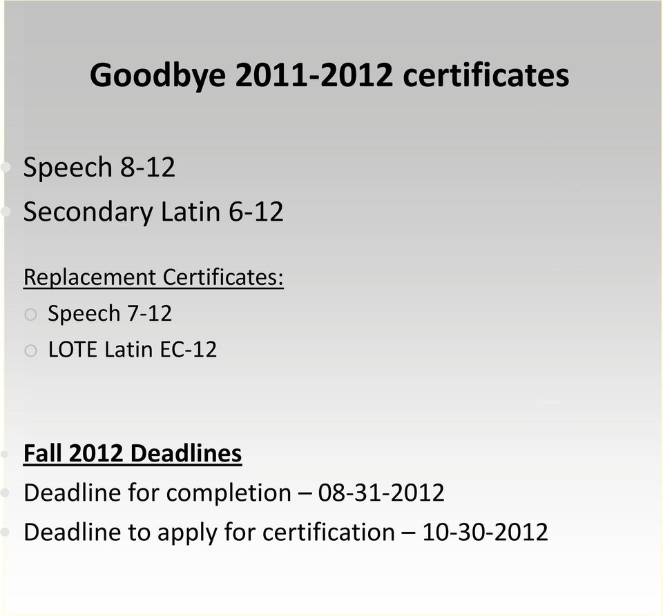 Latin EC-12 Fall 2012 Deadlines Deadline for