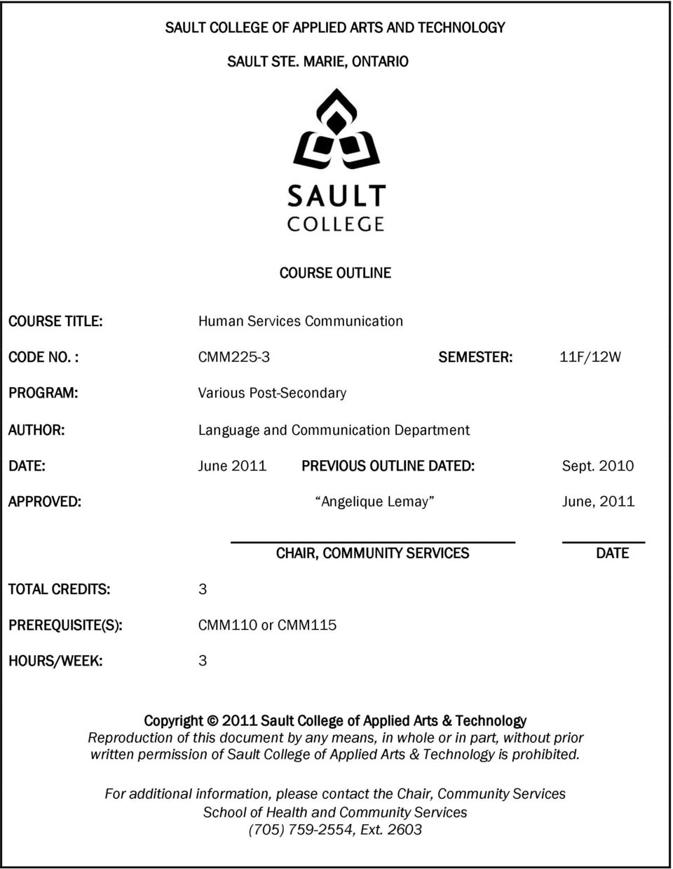 Sault College Of Applied Arts And Technology Sault Ste Marie Ontario Course Outline Code No Cmm225 3 Semester 11f 12w Pdf Free Download