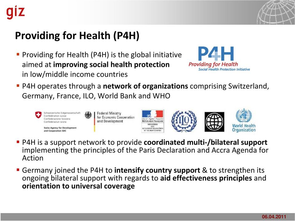 Supporting Governments in Improving Access through Health