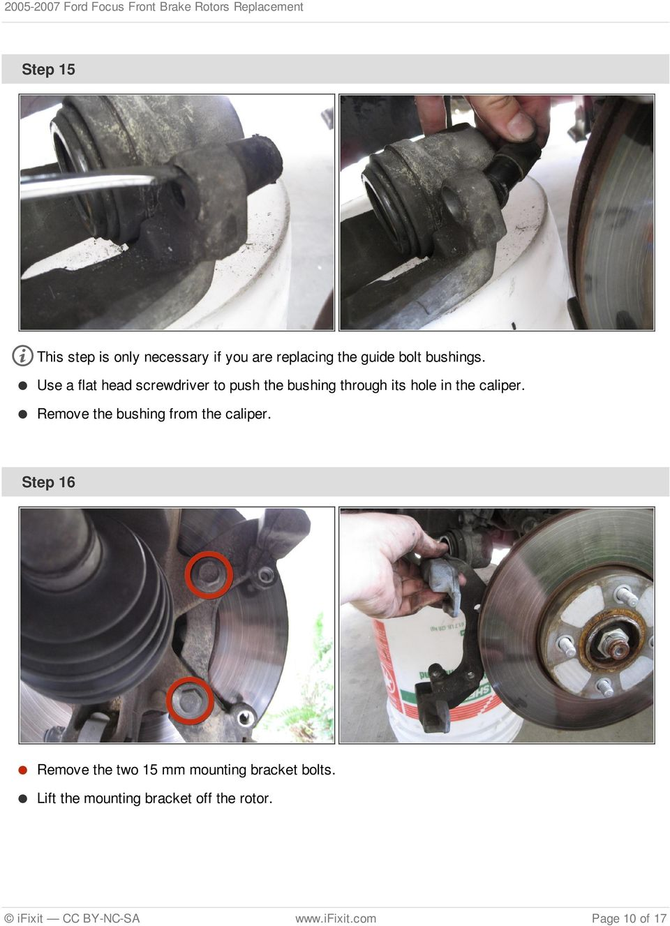 Remove the bushing from the caliper.