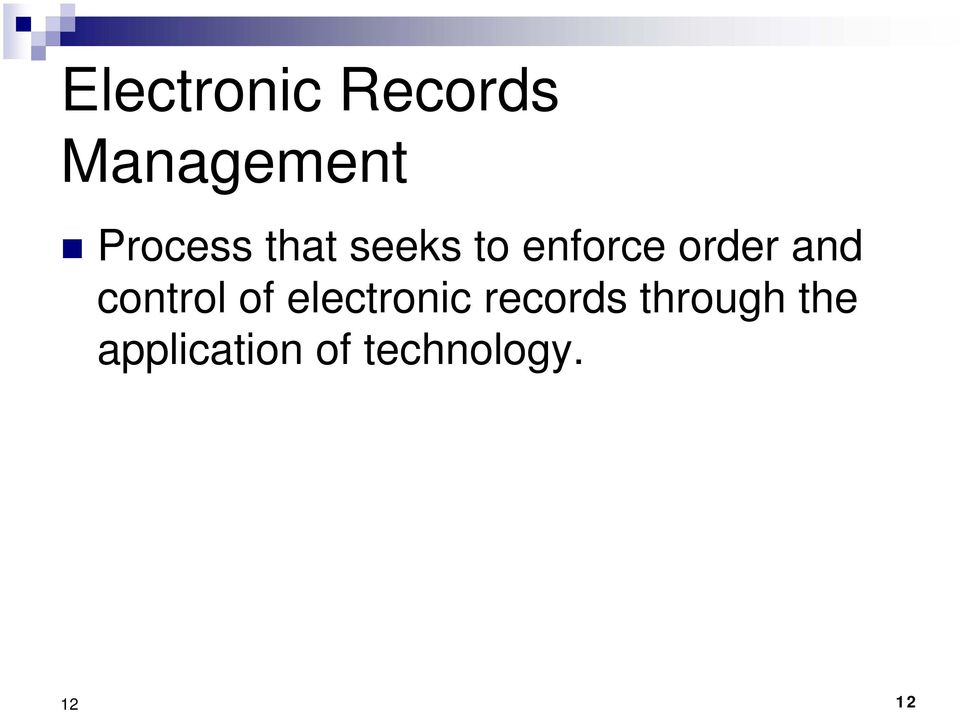 and control of electronic records