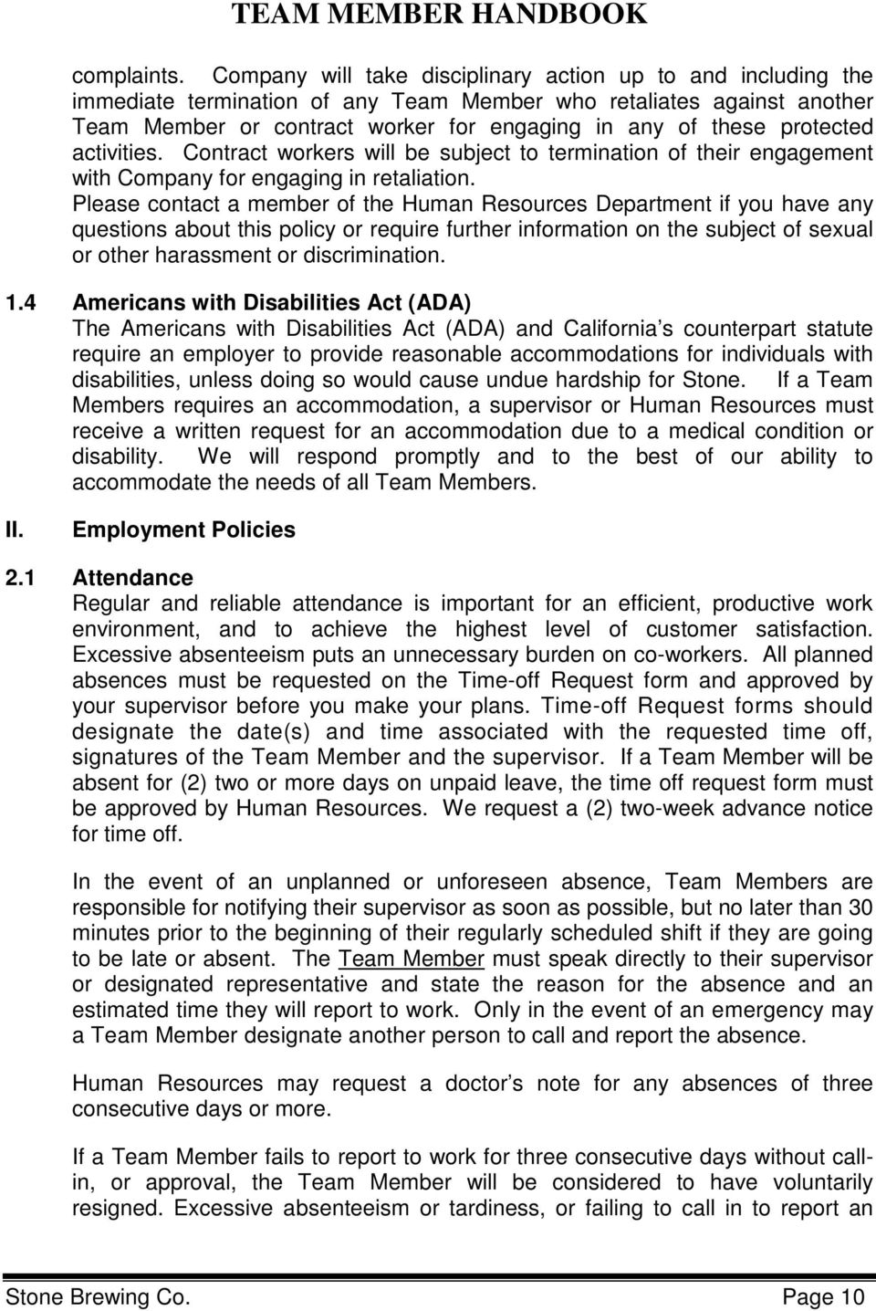 protected activities. Contract workers will be subject to termination of  their engagement with Company for