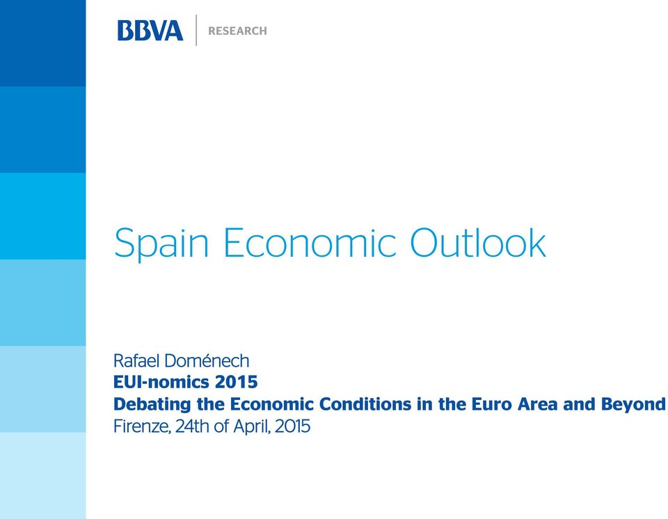 the Economic Conditions in the Euro