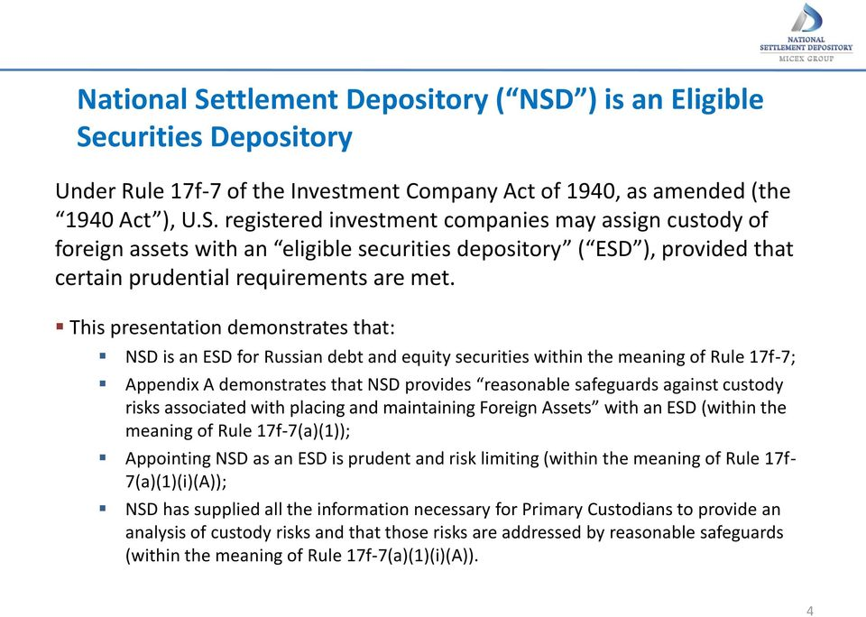Rule 17f-7 of the us investment company act tricorp investments llc