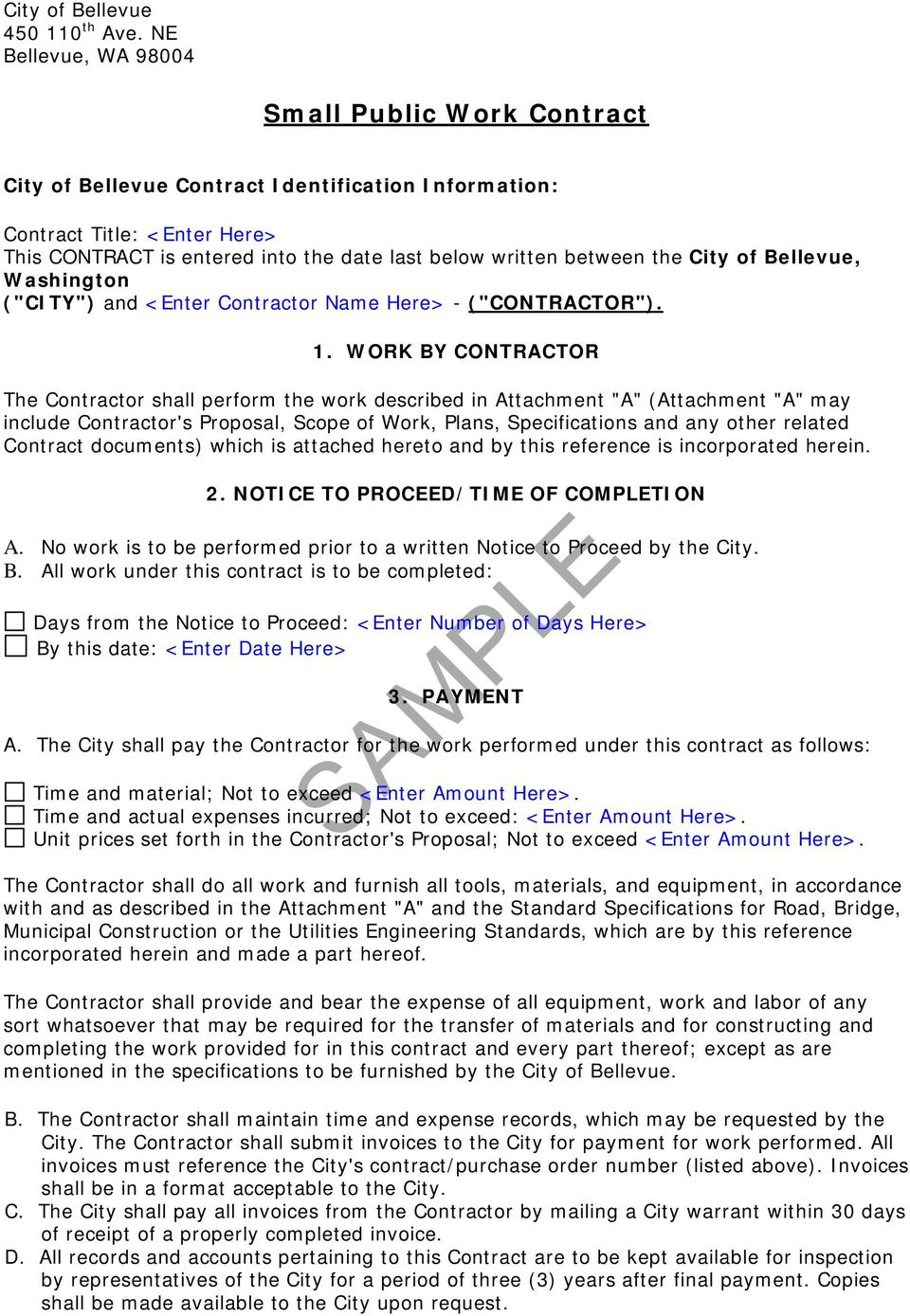 "the City of Bellevue, Washington (""CITY"") and <Enter Contractor Name Here> - (""CONTRACTOR""). 1."