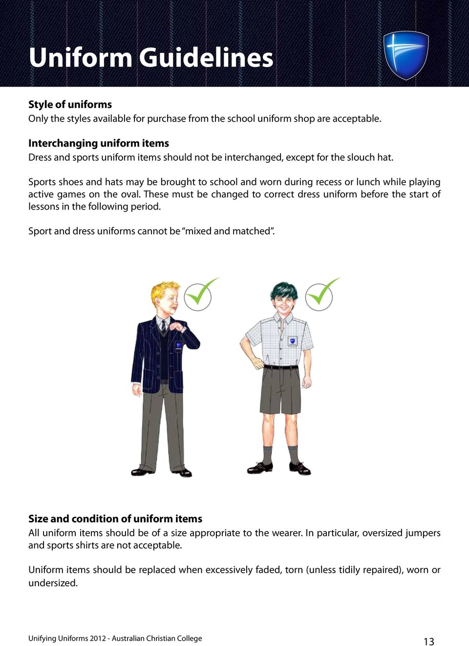 Unifying Uniforms Growing in Christ  Contents  page Introduction 2