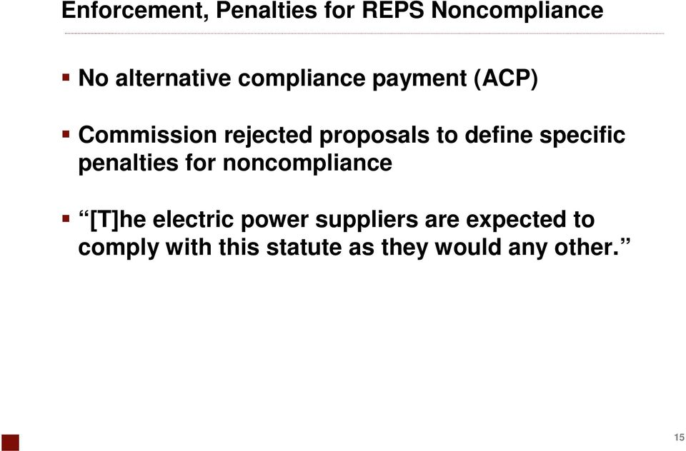 specific penalties for noncompliance [T]he electric power