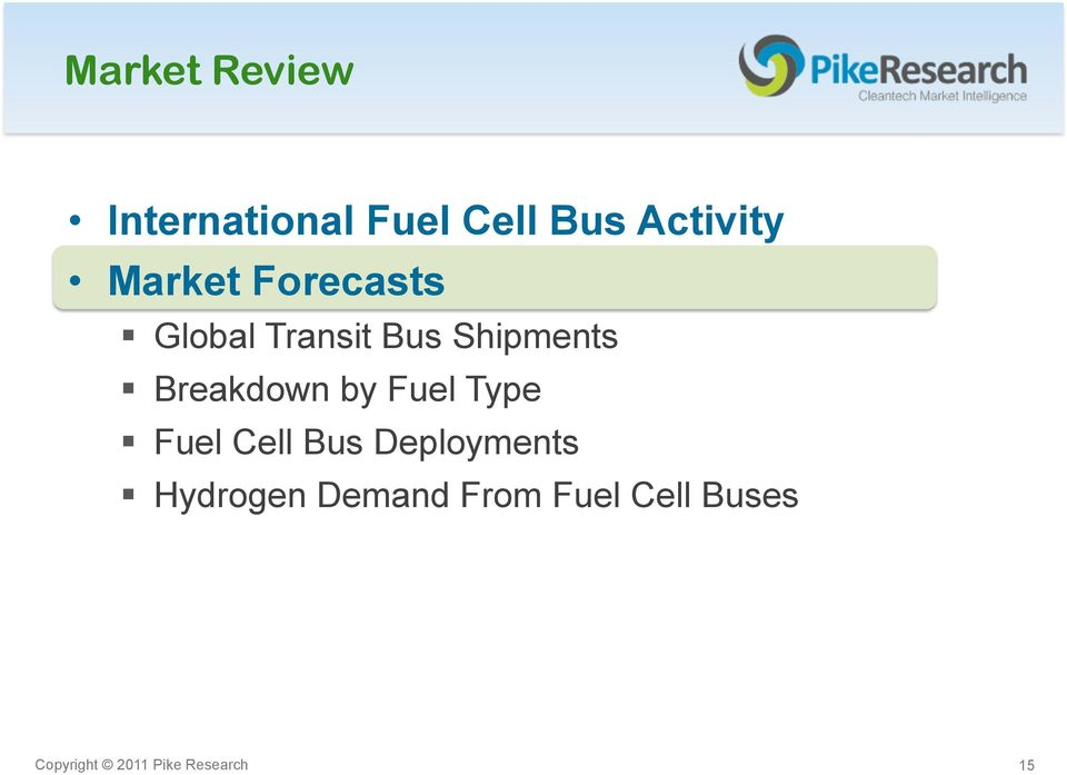 Breakdown by Fuel Type Fuel Cell Bus Deployments