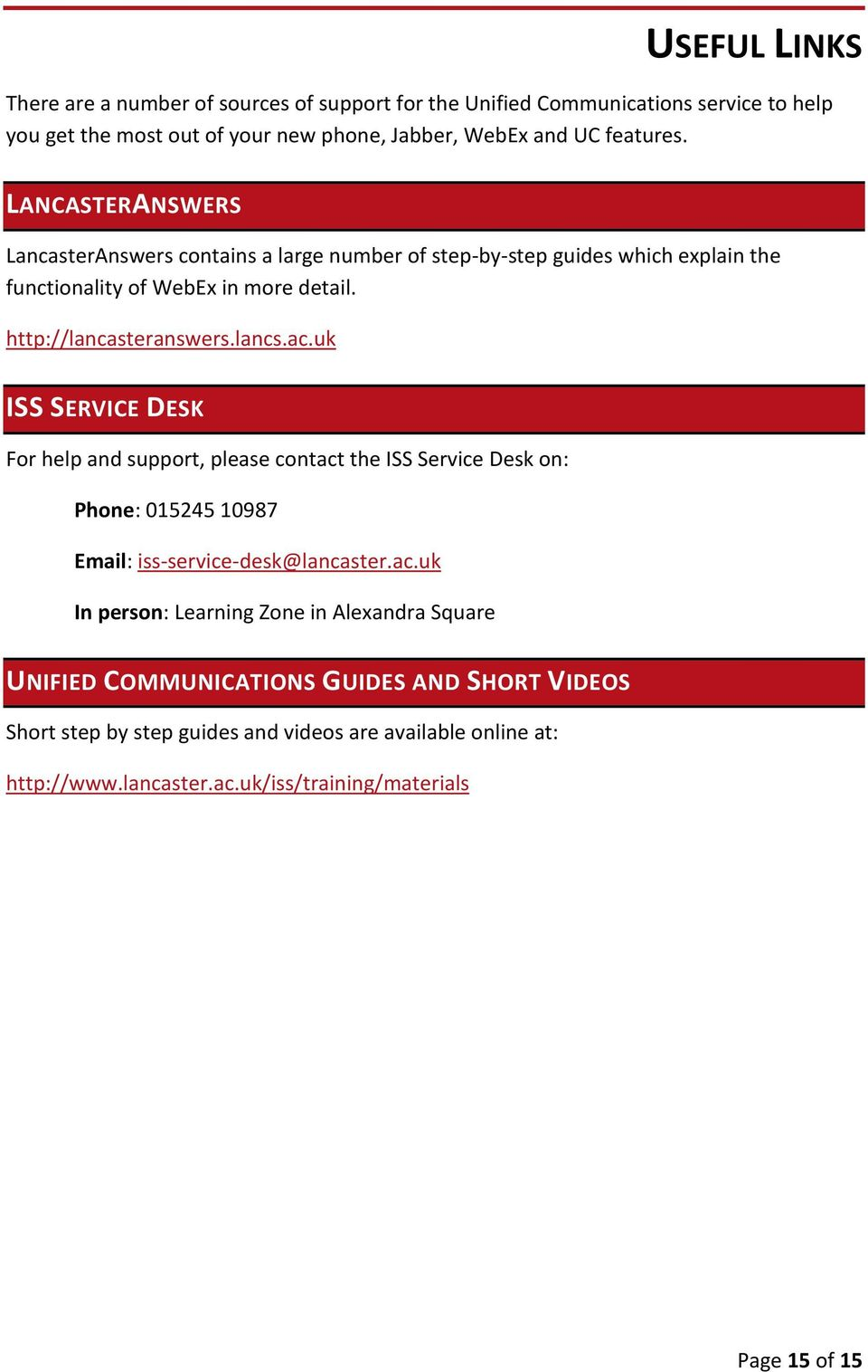 uk ISS SERVICE DESK For help and support, please contact
