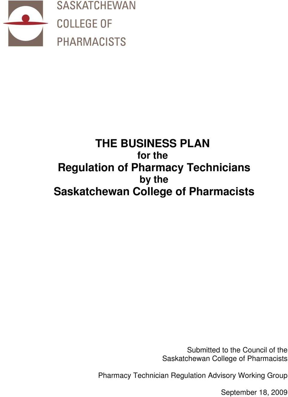 Council of the Saskatchewan College of Pharmacists Pharmacy