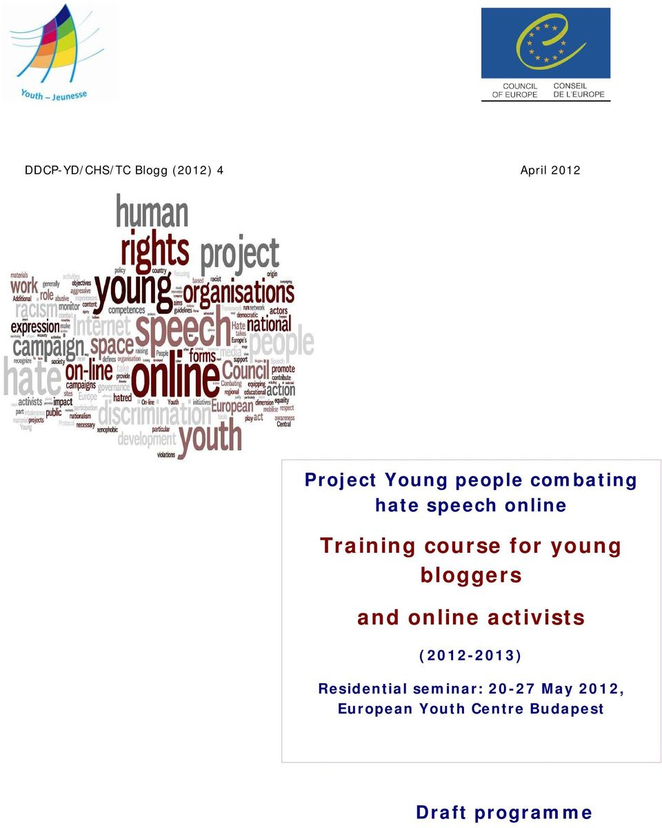 young bloggers and online activists (2012-2013) Residential