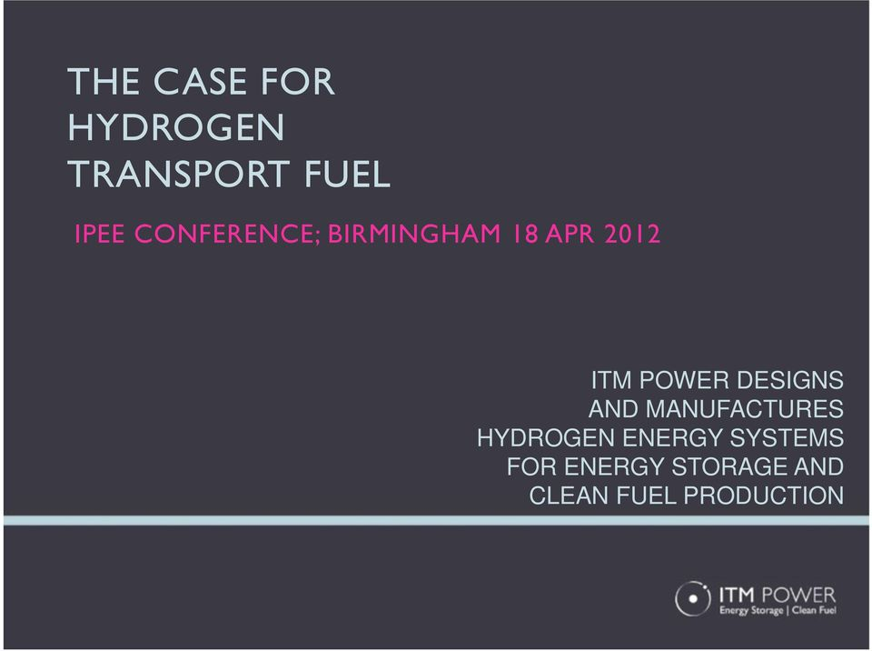 DESIGNS AND MANUFACTURES HYDROGEN ENERGY