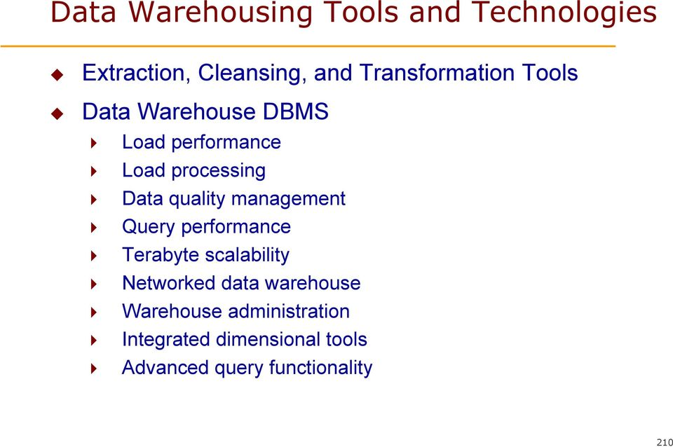 quality management Query performance Terabyte scalability Networked data