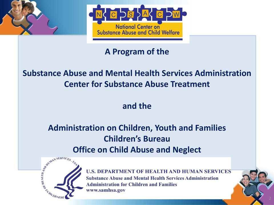 Treatment and the Administration on Children, Youth