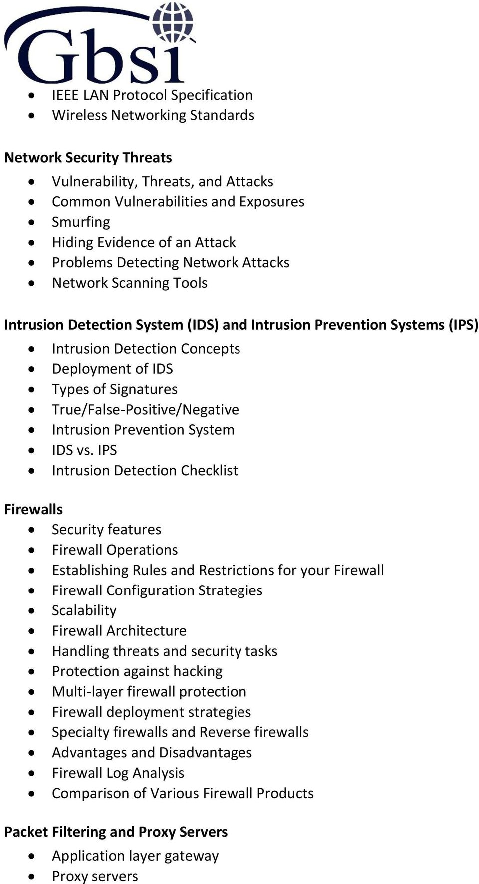 True/False-Positive/Negative Intrusion Prevention System IDS vs.