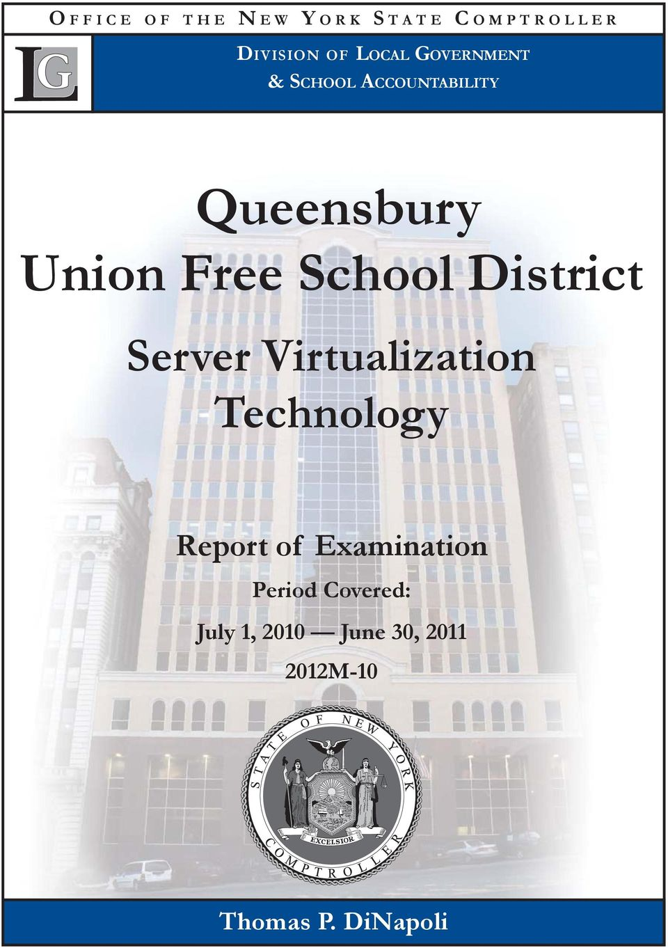 District Server Virtualization Technology Report of Examination